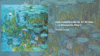 Violin Concerto in B-flat major, Op. 4/1 RV 383a