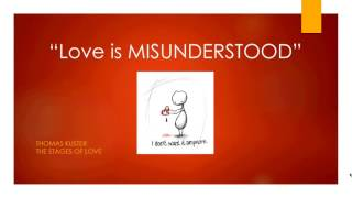 Love Is Misunderstood