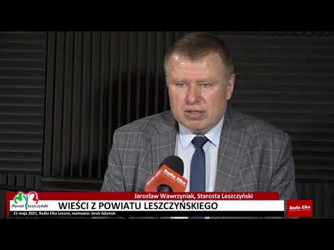 Wideo1: Wieści z Powiatu Leszczyńskiego 04/2021.05.21