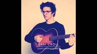 Dan Croll - Compliment Your Soul (audio)