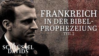 Frankreich in der Bibelprophezeiung - Teil 2