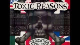 Toxic Reasons - Goin' Nowhere
