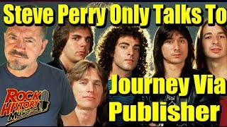 Steve Perry Is Never Rejoining Journey: Only Talks To Band Via Publisher
