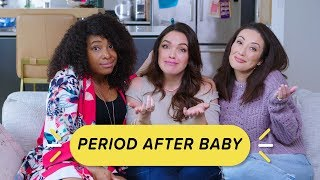 When Do You Get Your Period After Pregnancy?