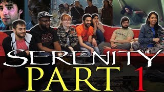 Serenity - Group Reaction Part 1