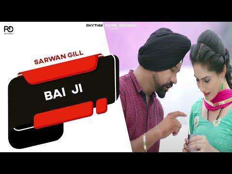 Bai Ji  Sarwan Gill
