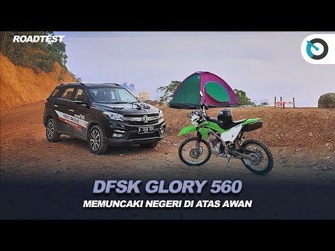 DFSK Glory 560 | Road Test | Menembus Puncak Negeri Di Atas Awan | OTO com