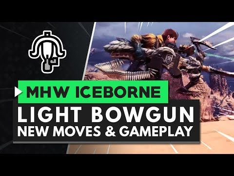 Monster Hunter World Iceborne | New Light Bowgun Moves, Gameplay & Master Rank Great Jagras Armor