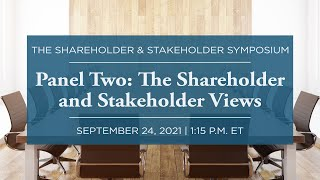Click to play: Panel Two: The Shareholder and Stakeholder Views Today