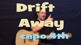 Drift Away (Dobie Gray) Easy Strum Chord Licks Guitar Lesson How To Play Drift Away Tutorial