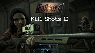 Fallout 4 - Kill Shots II