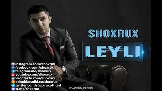 SHOXRUX - LEYLI (official music version)