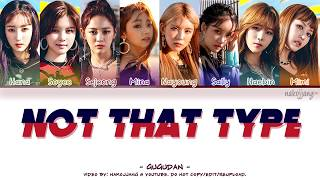GUGUDAN (구구단) – NOT THAT TYPE (Color Coded Lyrics EngRomHan가사)