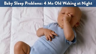 Baby Sleep Problems: 4 Month Old Waking at Night | CloudMom