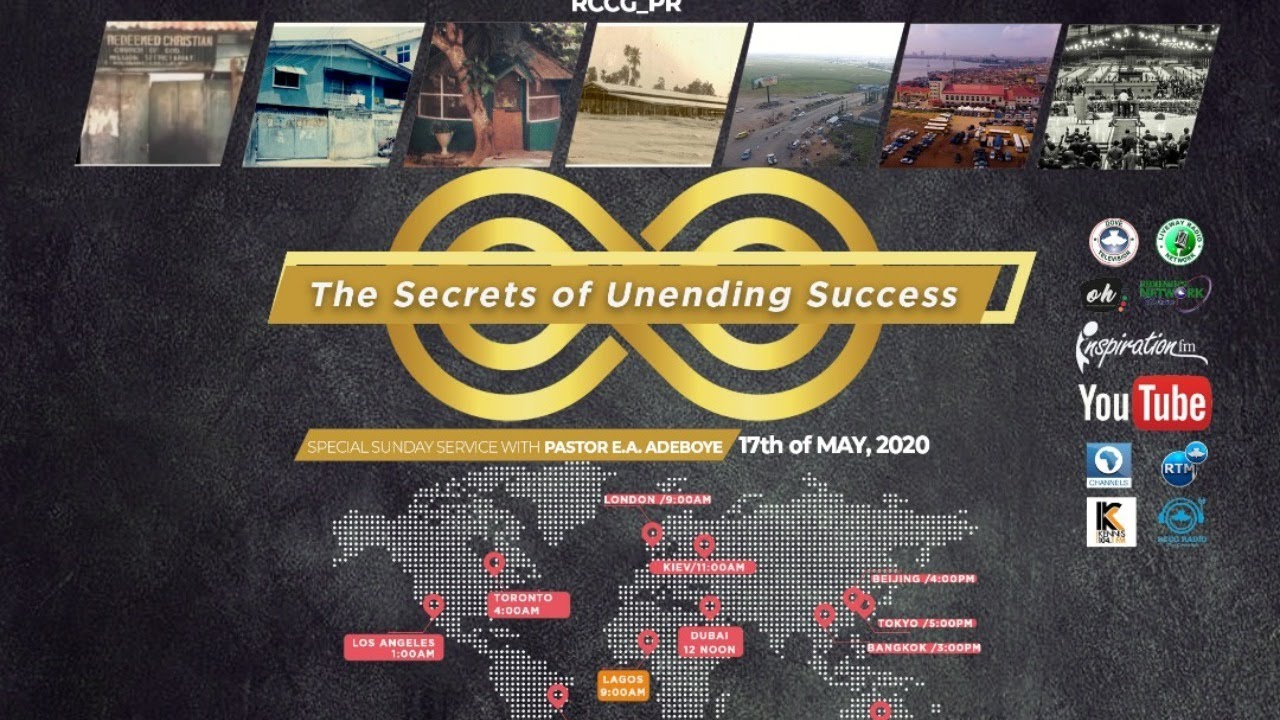RCCG Sunday Service 17th May 2020 - The Secrets of Unending Success with Pastor E. A. Adeboye