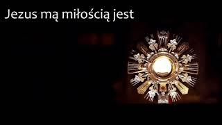 Jezus mą miłością jest