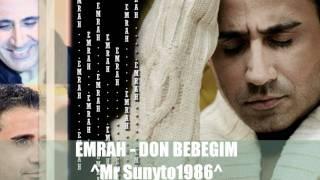 Emrah -  DON BEBEGiM 2011 OzeL KLip
