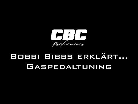 Bobbi Bibbs erklärt... Gaspedaltuning more throttle by CBC Performance