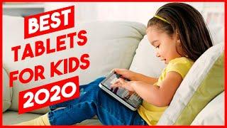 Best Tablets for Kids 2020