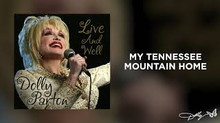 Dolly Parton - My Tennessee Mountain Home (Live and Well Audio)