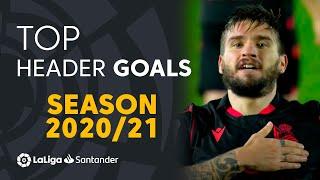 TOP 10 HEADER GOALS LaLiga Santander 2020/2021