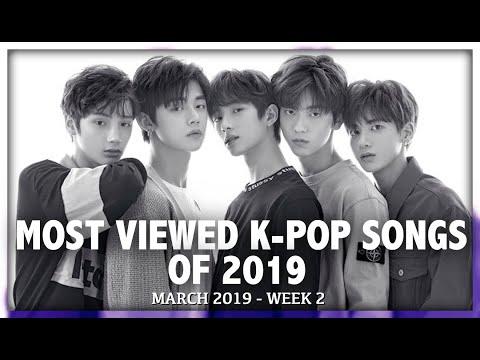 MOST VIEWED K-POP SONGS OF 2019 | MARCH (WEEK 2)