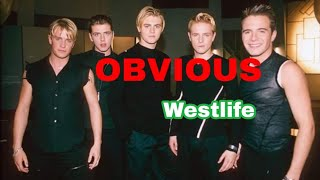 OBVIOUS....     westlife