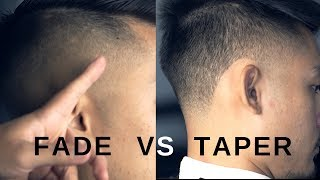 Fade Vs Taper. Whats The Difference?