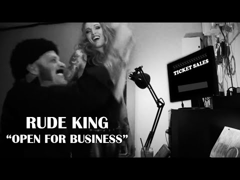 Rude King - Open for Business (Official Music Video)