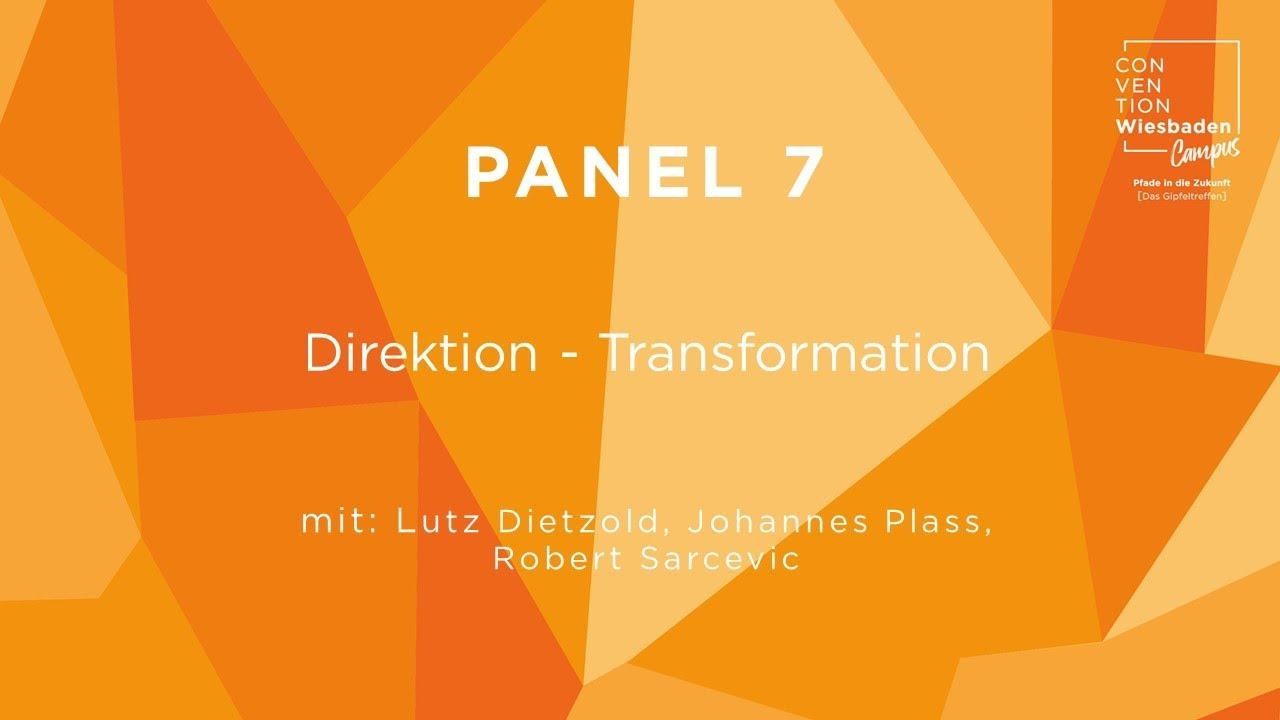 Video Panel 7: Disruption - Transformation