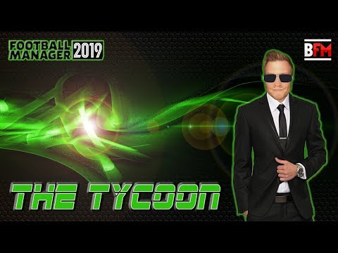 FM19 - The Tycoon - Owner Experiment - Football Manager 2019