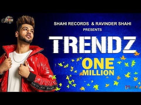 Trendz- New Punjabi Songs 2018 - Armaan Bhullar - Full Video - Latest Punjabi Song 2018