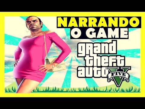 "Gta5 da Zueira  Narrando o Game #03🛑🎮 ""Google Tradutor"" Narrador de Videos"