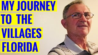 My journey to the Villages in Florida.