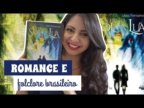 ROMANCE E MITOLOGIA TUPI-GUARANI: RESENHA E SORTEIO DE ENTRE O SOL E A LUA | MINHA VIDA LITER�RIA