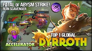 Ruins Scavenger 464 Match with 93.1% WR! ACCELERATOR Top 1 Global Dyrroth - Mobile Legends
