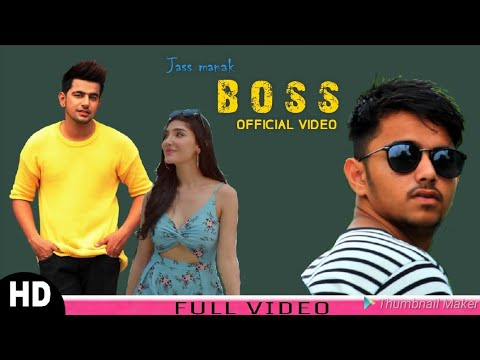 BOSS : JASS MANAK( Official Video) |Satti Dhillon| Ri|GK Digital | Latest Punjabi Songs| Geet Mp3