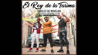 DAVILES DE NOVELDA Ft. SAIK PROMISE & ORIGINAL ELIAS - EL REY DE LA TARIMA X DJ ADEMARO