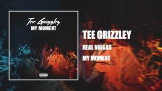 Tee Grizzley   Real Niggas [Official Audio]