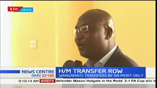 Bungoma governor, Wycliffe Wangamati opposes headteachers transfer