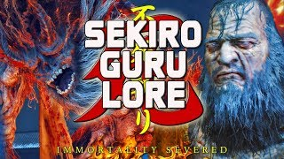 SEKIRO GURU LORE - Sculptor & Demon of Hatred!