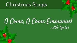 🎄 O Come, O Come Emmanuel - Christmas Songs - With Lyrics