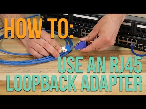 How to: Using an RJ45 Loopback Adapter