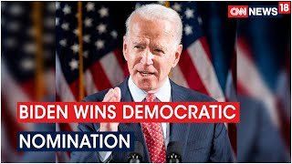 Joe Biden Wins Democratic Nomination, Will Take On Trump In Race To White House | CNN News18