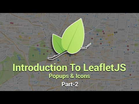 Introduction To Leaflet JS | Popups And Icons | Part 2 | Eduonix