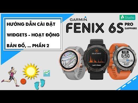 Hướng dẫn sử dụng đồng hồ Garmin Fenix 6 (Phần 2)
