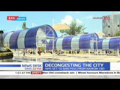 Decongesting The City: Plans to decongest Nairobi ongoing as works at new termini almost complete