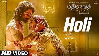 Holi Video Song | Padmaavat Tamil Songs | Deepika Padukone, Shahid Kapoor, Ranveer Singh - VIDEO