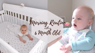 MORNING ROUTINE WITH A 6 MONTH OLD BABY!