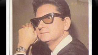 Roy Orbison - Only Alive